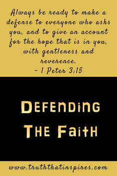 It is the responsibility of each Christian to search the Bible for the basis of their belief and be able to defend their faith in order to protect the truth. Biblical Verses, Bible Verses Quotes, Bible Scriptures, Peter Bible, 1 Peter 3 15, God's Love Never Fails, Gentleness, Prayer Warrior, Uplifting Quotes