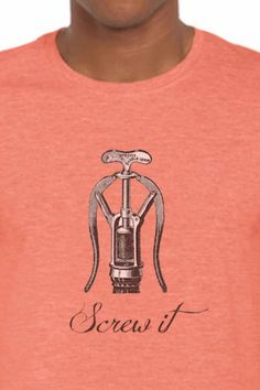 open that wine Screw It, Beer, Wine, Tops, Fashion, Root Beer, Moda, Ale, Fashion Styles