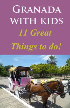 Granada with Kids.  Granada, Nicaragua with Kids; a list of the best things to do.