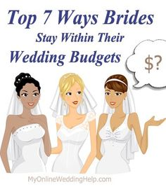 7 Ways to Save Money on Your Wedding |  #myonlineweddinghelp http://www.MyOnlineWeddingHelp.com