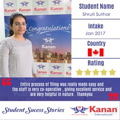 We would like to congratulate our student @Shruti Suthar on attaining on her student visa for Canada in the #Jan2017intake! Visit: http://www.kananinternational.com/how-kanan-help-for-canada.aspx for more.