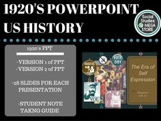 1920's PPT If you are looking for  FIRST SEMESTER OF US HISTORY If you are looking for  SECOND SEMESTER OF US HISTORY Day 1: Begin the 1920's Presentation and pass out the notes sheet that goes with it. I like to break this up into a couple of days as I like to explain it so the students have a baseline of information.