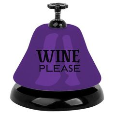 An adorable purple and black metal bell packaged to please for any wine-loving gal. This working bar top bell from Slant Collections reads WINE please and will Wein Poster, Traveling Vineyard, Wine Down, Wine Quotes, Wine Cheese, Italian Wine, Wine Time, Wine Gifts, Wine Making