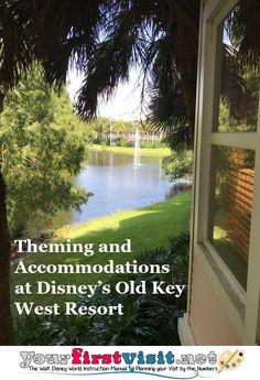 Disney Vacation Club (DVC): Disney's Old Key West Resort - Theming and Accommodations | from yourfirstvisit.net #DisneyWorldTips #DVC #DisneyVacationClub #DisneysOldKeyWestResort