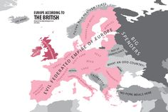 "Europe According to British    Graphic designer Yanko Tsvetkov has created a fun set of maps revealing what he terms ""the geography of prejudice"