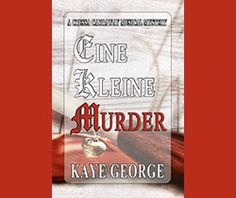 "I loved all three books in Kaye George's Imogene Duckworthy Mystery series: ""Choke,"" ""Smoke,"" and ""Broke."" This humorous series revolves around a Private Investigator's assistant. So I was nervous to read ""Eine Kleine Murder"" for fear it may not live up to my high expectations of a Kaye George book."