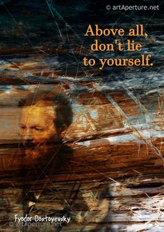 Fine Art Print - ArtAperture Quote Poster - Above all, don't lie to yourself. ~ Fyodor Dostoyevsky