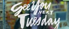 See You Next Tuesday 2013