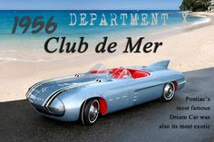 Pontiac followed along with many other carmakers in the 1950s with this jet age-inspired concept car: the Pontiac Club de Mer. The car was first unveiled at the 1956 General Motors Motorama (our current favorite name for a car show).