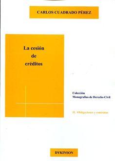 La cesión de créditos / Carlos Cuadrado Pérez. - 2014