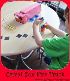 Play and Learn Everyday: Making a Cereal Box Fire Truck