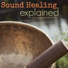 A form of energy healing, sound healing tends to be poorly understood outside of small circles of sound healers. Learn why it works once and for all.