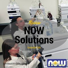 My in-depth review of NOW Solutions essential oils. Must Read!