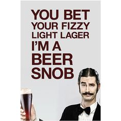 Beer Snob Wall Poster 20 x 30 Fun Craft Beer Bar and by KegWorks, $9.95