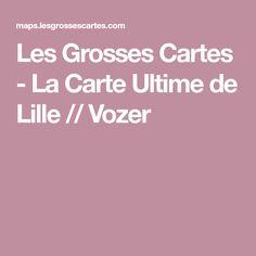 Les Grosses Cartes - La Carte Ultime de Lille // Vozer Big Fernand, Cards