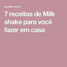 7 receitas de Milk shake para você fazer em casa