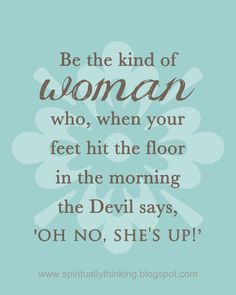 Be the Kind of Woman who Makes the Devil Worried  by SprinkledJoy, $4.50