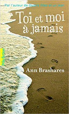 Amazon.fr - Toi et moi à jamais - Ann Brashares, Vanessa Rubio - Livres