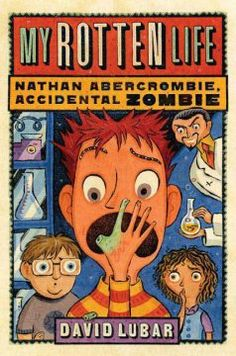My Rotten Life (Nathan Abercrombie, Accidental Zombie #1) by David Lubar. Tired of continually having his feelings hurt by popular students and bullies, fifth-grader Nathan agrees to try an experimental formula, Hurt-Be-Gone, and becomes a half-dead zombie, a condition which, he soon discovers, has some real advantages. Humor | Ages 9-12.