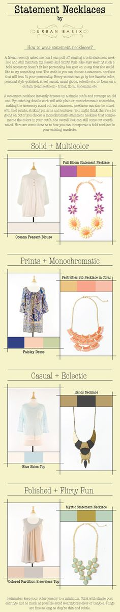 Learn how to mix different styles together for a very chic look.   Read more: http://www.gurl.com/2014/06/21/style-tips-on-how-to-wear-statement-necklaces-outfit-ideas/#ixzz3ZK4Bpwth