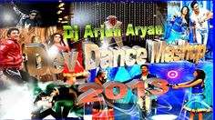 Dev Dance Mashup (2013) - DJ Arjun Aryan 320 Kbps Mp3 Song