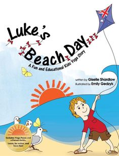 Join a yoga story Australian beach adventure Come along with Luke as he hops like a kangaroo, perches like a sea gull, and rests like a sea star on an Australian beach. This storybook includes a list of kids yoga poses and a parent-teacher guide. Learn something new, explore movement, and have fun together. Age …
