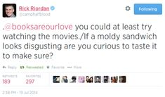 Thanks uncle Rick. A moldy sandwich is a good comparison to the movies. xD