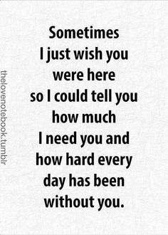 Love Quotes For Him : 60 Missing You Quotes and Sayings Meowchie's Hideout - Quotes Time The Words, Good Vibe, Tu Me Manques, Dear Mom, Inspirational Quotes Pictures, Be Yourself Quotes, Quotes To Live By, Quotes For Mom, Missing Dad Quotes
