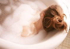 Warm bubble baths.
