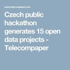Czech public hackathon generates 15 open data projects - Telecompaper
