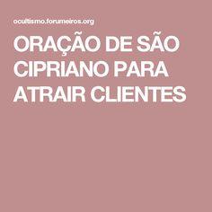 ORAÇÃO DE SÃO CIPRIANO PARA ATRAIR CLIENTES