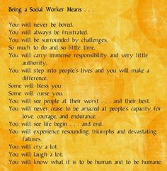 Some days it can be tough, but I absolutely love being a social worker <3