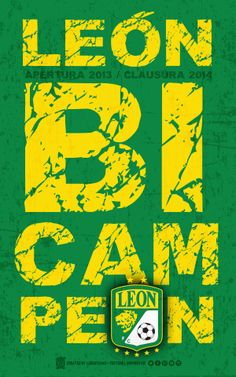 Club León FC • Bi-Campeón ••• AP13 / CL14 @Liga Bancomer MX