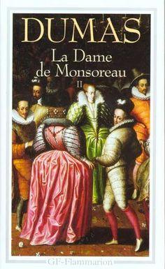 La Dame de Monsoreau t.2