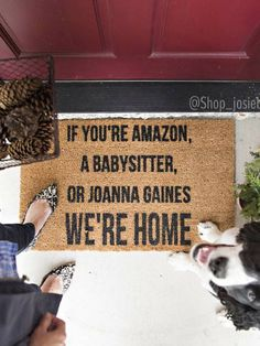 "Hilarious! ""If You're Amazon, A Babysitter, or Joanna Gaines We're Home"" doormat. #fixerupper #farmhouse #humor #ad"