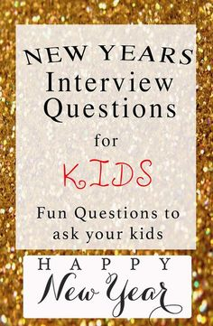 New Years Kids Interview, Yearly questions to ask your kids