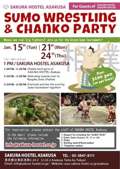 For everybody out there interested in Sumo, there will be a Sumo event preceded by a Chanko lunch party (usual Sumo food ^^) on January 15, 21 and 24. Tickets to the Sumo tournament games are included in the fee.    To join this event, click the image.