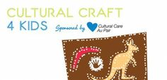 Cultural Craft 4 Kids | Au Pair Buzz - Australia, Germany, China, Poland, Sweden and more