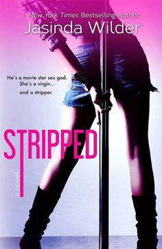.CANNOT WAIT TO READ THIS => Stripped by Jasinda Wilder - Reviews, Discussion, Bookclubs, Lists