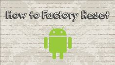 How to factory reset Your Android Phone / Tablet #android #google #video #youtube #tutorial #howtocreator #tips #tricks #iOS #App #Free #apk #smartphone #phone #reset #factoryreset