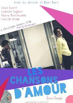 Les chansons d'amour(2007)  Director: Christophe Honoré  Ludivine Sagnier, Louis Garrel, Clotilde Hesme  aposteraffair.tumblr.com