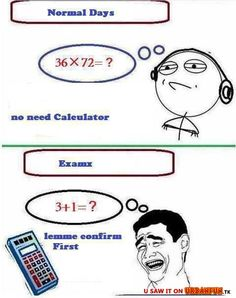Me with Math: Normal days vs. Exams»http://urbanfun.tk/gag/1229