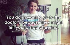 You know you're a cheerleader when... #cheerleading I hated hearin tht when I went to the doctor... broke my heart