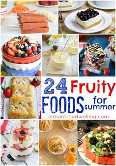 24 Fruity Foods for Summer