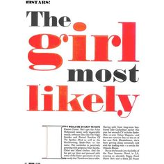 The girl most likely ❤ liked on Polyvore featuring text, words, backgrounds, articles, quotes, magazine, phrase e saying