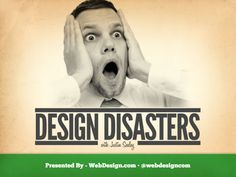 Design Disasters with Justin Seeley Career Training, Training And Development, Presentation Styles, Logo Design, Graphic Design, Typography Inspiration, Interactive Design, Keynote, Case Study