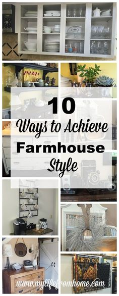 Do you love Farmhouse Style?  Get the look yourself with 10 Ways to Achieve Farmhouse Style by www.mylifefromhome.com: