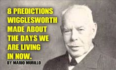 8 things Smith Wigglesworth  said about today By Mario Murillo On August 11, 1927 Smith Wigglesworth stood in Angelus Temple to preach on preparing for the Second Coming of Christ.  He told the aud…