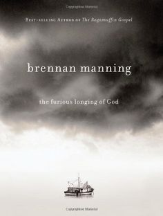 The Furious Longing of God by Brennan Manning http://www.amazon.com/dp/1434767507/ref=cm_sw_r_pi_dp_IFzQub0DMC4YN