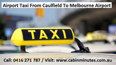 Here is why you must hire an airport taxi from Caulfield to Airport and enjoy a great ride with affordability and convenience
